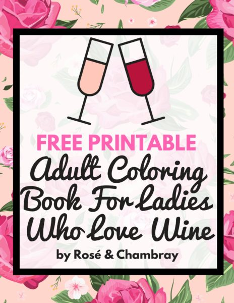 Sip Down Color Adult Coloring Book For Ladies Who Love Wine